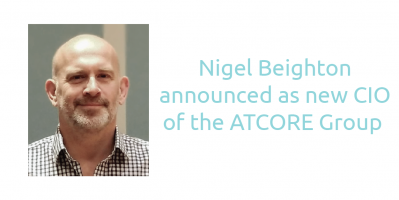 The ATCORE Group announces Nigel Beighton as new Group CIO